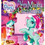 MY LITTLE PONY: A VERY MINTY CHRISTMAS ~~ DVD Release on 10/8/13