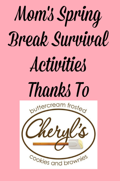 Spring Break Survival Activities Thanks To Cheryl's Cookies | It's Free At Last