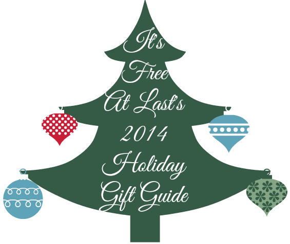 It's Free At Last's 2014 Holiday Gift Guide