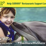 Help SUBWAY® Restaurants Support Local Charities Like Make-A-Wish®