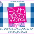 Elite Cash Flash – Win $50 Bath & Body Works GC or Paypal Cash (Worldwide)