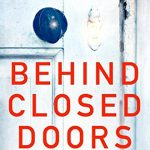 Must Read This Summer – Behind Closed Doors by B.A. Paris