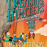 Treasure Hunters: Peril at the Top of the World by James Patterson #TreasureHunters