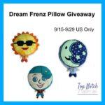 Dream Frenz Pillow Giveaway!