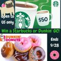 $50 Starbucks or Dunkin Gift Card FLASH Giveaway!