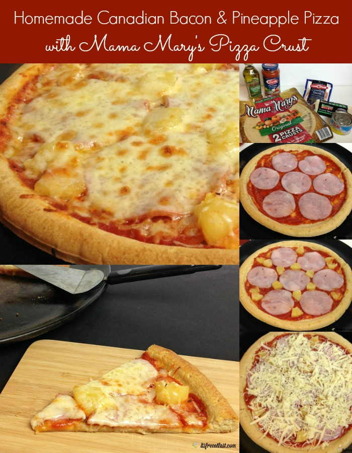 Homemade Canadian Bacon Pineapple Pizza - Easy Homemade Pizza featuring Mama Mary's Pizza Cust