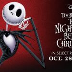 THE NIGHTMARE BEFORE CHRISTMAS returns to the Big Screen October 28-31!