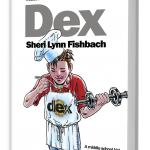 Helping Middle Schoolers Explore Their Inner Talents with Dex by Sheri Lynn Fishbach