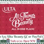 #Win $25 Ulta Beauty GC or Paypal Cash!