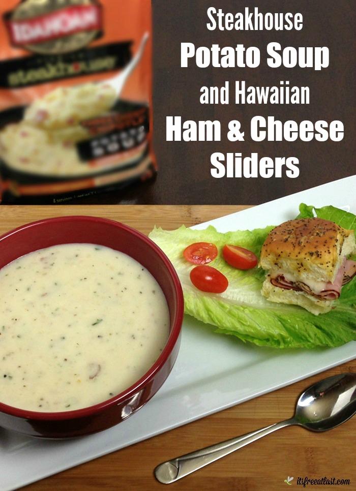 Steakhouse Potato Soup & Hawaiian Ham & Cheese Sliders