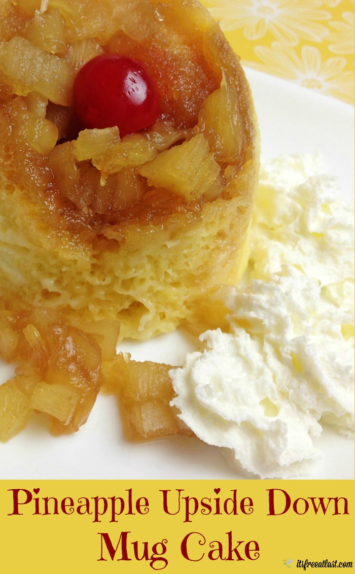 Pineapple Upside Down Mug Cakes