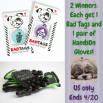 2 #Winners Bad Tags & HandsOn Gloves for Pets!