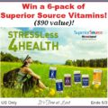 "Win a 6-pack of Superior Source Vitamins ($90 value) and ""Stress Less 4 Health""! #SuperiorSource"