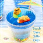#12Daysof Sweet Summer Treats- Day 7- Beach Days Jello Cup