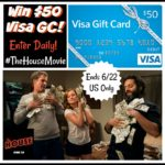 #Win $50 Visa GC to See #TheHouseMovie!