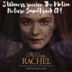 3 Winners for My Cousin Rachel Soundtrack CDs!