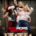 A BAD MOMS CHRISTMAS – In Theaters November 3 #BadMomsXmas