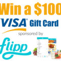 $100 Visa Gift Card Giveaway – Sponsored by Flipp