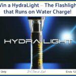 Win a HydralightFlashlight that Runs on Water!
