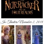 THE NUTCRACKER AND THE FOUR REALMS In Theaters November, 2018! #DisneysNutcracker