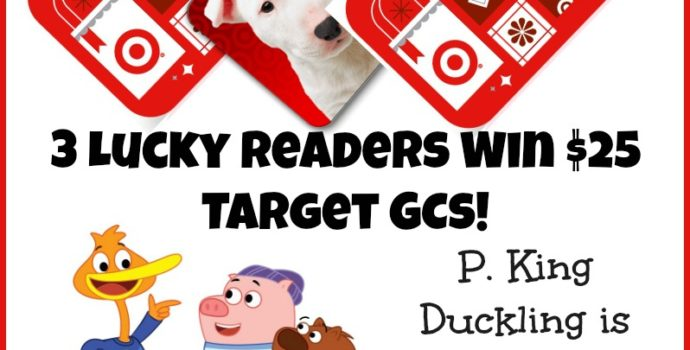 Win 3 Target GCs to Celebrate P.King Duckling on Netflix!