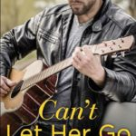 "Sandy James ""Can't Let Her Go"" Kindle Giveaway"