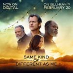 Celebrate National Random Acts of Kindness with the Home Release of SAME KIND OF DIFFERENT AS ME – On DVD & Blu-Ray February 20th #SameKindMovie #KindessRocks
