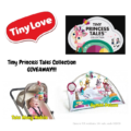 Tiny Love Tiny Princess Tales Collection Product Giveaway