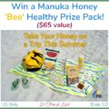 Win a Manuka Honey 'Bee' Healthy Prize Pack ($65 value)! #ManukaHealth #ShopPRI