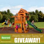 Backyard Discovery Atlantis Wooden Swingset Giveaway