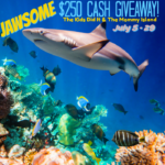 Win a JAWSOME $250 Cash Prize for Shark Week!