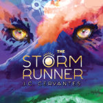 A Must-Read for Teens – The Storm Runner by J.C. Cervantes & Prize Pack Giveaway #TheStormRunner