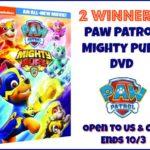 2 Winners! Paw Patrol: Mighty Pups DVD!
