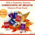 Win a Cornucopia of Health Vitamin Prize Pack (6-pack, arv$95)! #SuperiorSource