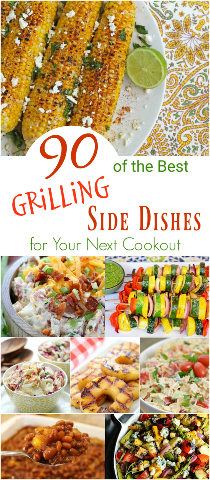 90 of the Best Grilling Side Dishes for Your Next Cookout