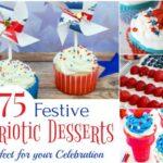 75 Festive Patriotic Desserts Perfect for your Celebration